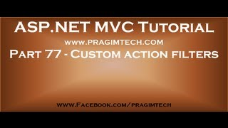 Part 77   Custom action filters in asp net mvc