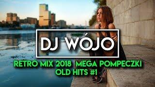 Retro Mix 2018 ⛔ Mega Pompeczki / Old Hits #1 ✅