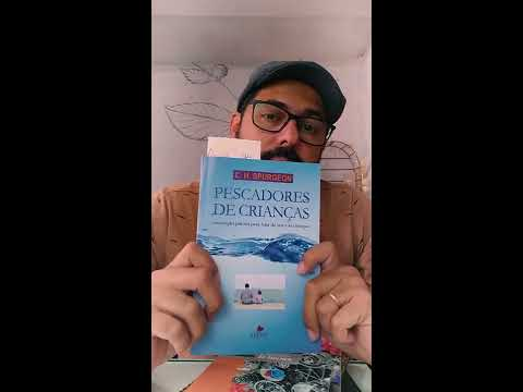 Resenha do livro Pescadores de Crianças do C.H.Spurgeon