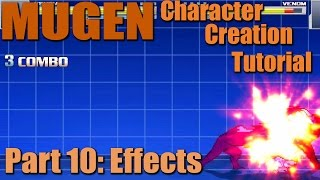 How to make a MUGEN Character Part 10: Effects (Hit Sparks) M.U.G.E.N. Character Creation Tutorial