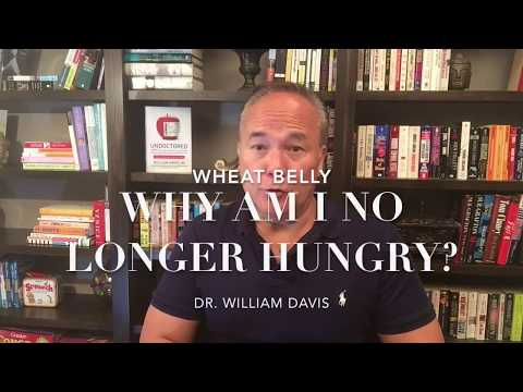 Wheat Belly: Why Am I No Longer Hungry?
