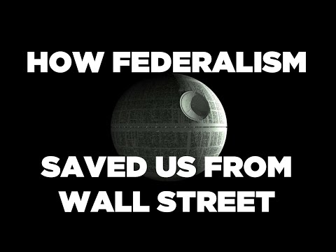How Federalism Saved Us From Wall Street