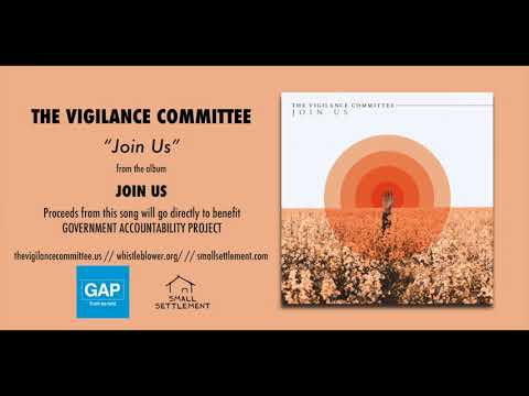 """The Vigilance Committee """"Join Us"""" (Official Audio)"""