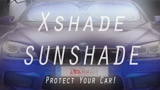 BEST Car Windshield Sunshade By XShade!