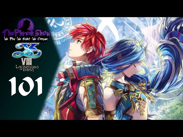 Let's Play Ys VIII Lacrimosa Of DANA - Part 101 - The Truth About Sarai!