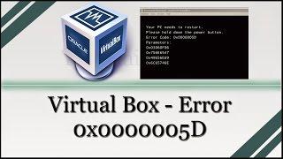 Virtual Box Error 0x0000005D - Como resolver