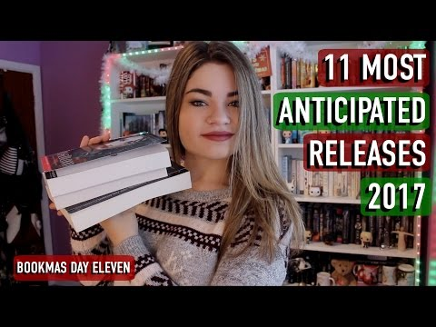 Top 11 Most Anticipated YA Releases 2017 | Bookmas Day 11!