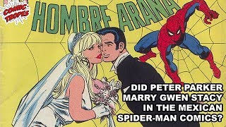 Did Peter Parker Marry Gwen Stacy in the Mexican Spider-Man Comics?