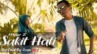 Download Sakit hati Megi Z,(Fersi Band)-Cover Azam My Dangdut Terbaru 2020