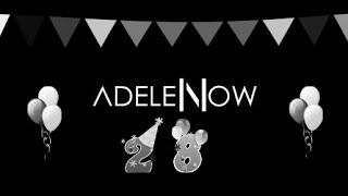 happy 28th birthday adele adele now