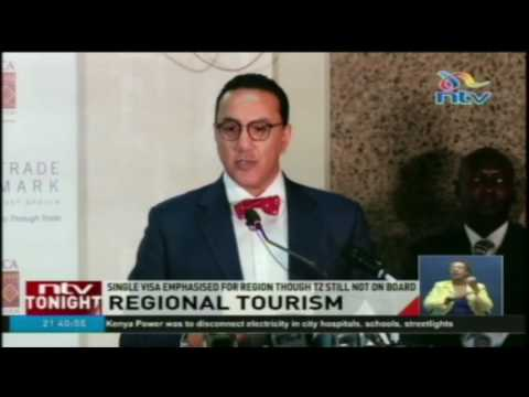 Regional tourism: Single visa emphasised for region though Tanzania still not on board
