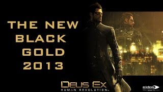 Deus Ex Song - The New Black Gold 2013 by Miracle Of Sound