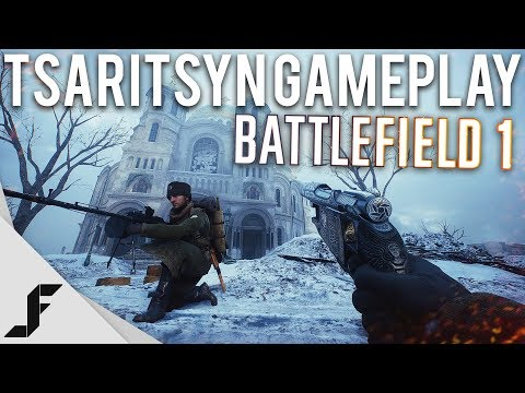 TSARITSYN GAMEPLAY - Battlefield 1 In the name of the Tsar