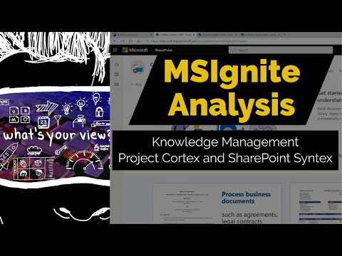 MSIgnite Analysis - Knowledge Management, Project Cortex and SharePoint Syntex