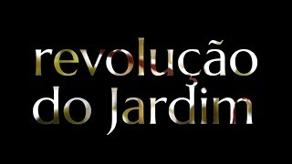 Revolução do Jardim