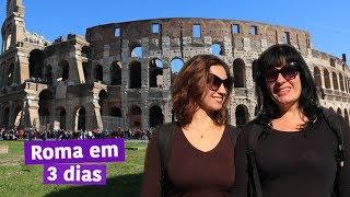 ROMA, ITÁLIA - Roteiro completo e dicas