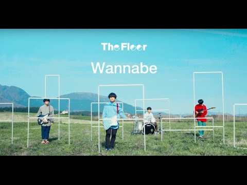 The Floor「Wannabe」(Official Music Video)