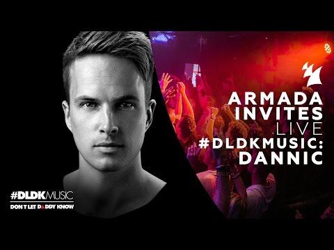 Armada Invites: #DLDKMUSIC - Dannic