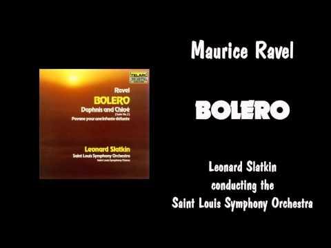 Maurice Ravel - BOLERO - Leonard Slatkin/Saint Louis Symphony Orchestra. TELARC Edition.