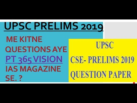 UPSC PRELIMS 2019 ME PT 365 SE KITNE QUESTIONS AYE?QUESTIONS WITH EXPLANATION AND FULL ANALYSIS