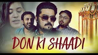 Don Ki SHAADI | The Idiotz | Funny Video