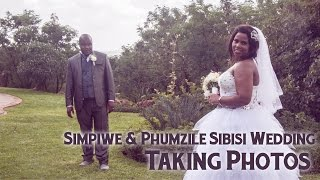 Taking Photos - Simpiwe & Phumzile Sibisi