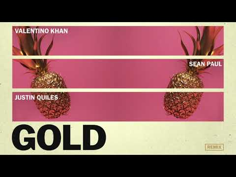 Valentino Khan & Sean Paul - Gold ft. Sean Paul (Justin Quiles Remix)