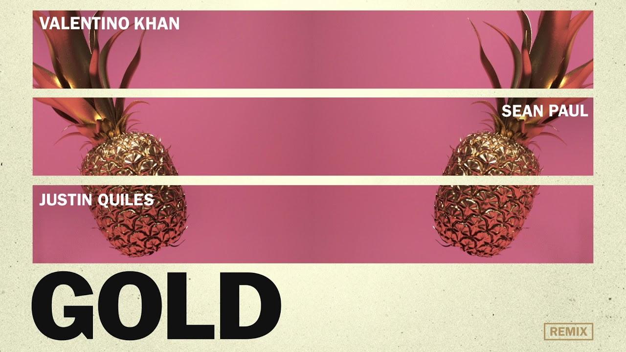 Download Valentino Khan & Sean Paul - Gold ft. Sean Paul (Justin Quiles Remix)