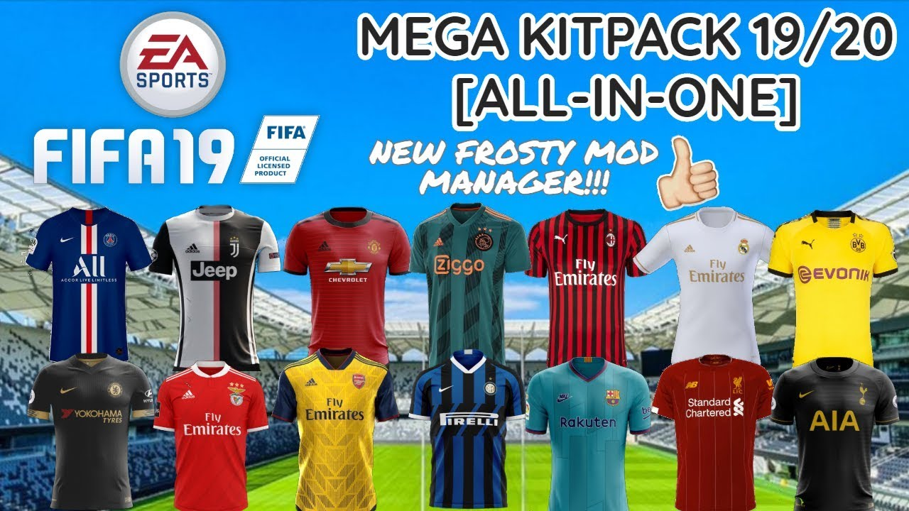INSTALL FIFA 20 ALL-IN-ONE KITPACK FOR FIFA 19 + NEW FROSTY MOD MANAGER!!!