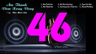 Clip Bốn Mươi Sáu 46  - Lk Âm Thanh Vòm Xoay Vòng - Organ Hòa Tấu - Organ Minh 149