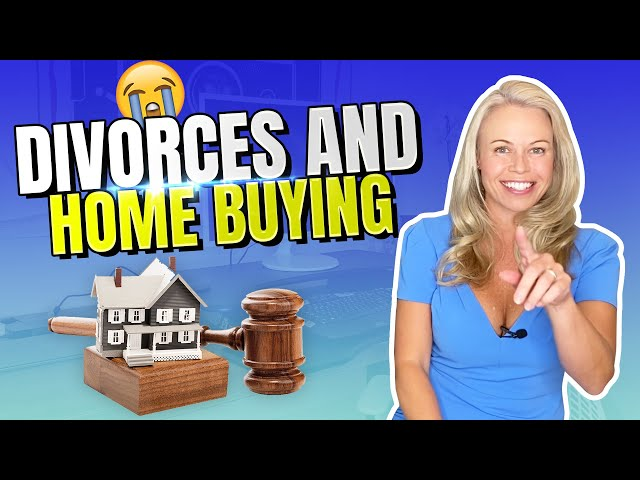 Help Buying a Home While Getting Divorced? 😭 (First Time Home Buyers - Get a Mortgage Broker) 🏠