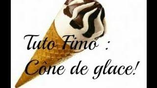 Tuto Fimo : Cône de glace / Ice Cream •Plusieurs Méthodes•
