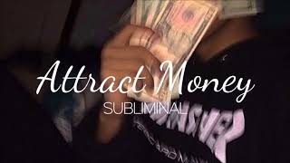 Attract Money - Subliminal Affirmations