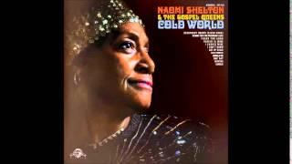 """Naomi Shelton & The Gospel Queens """"Get Up Child"""""""