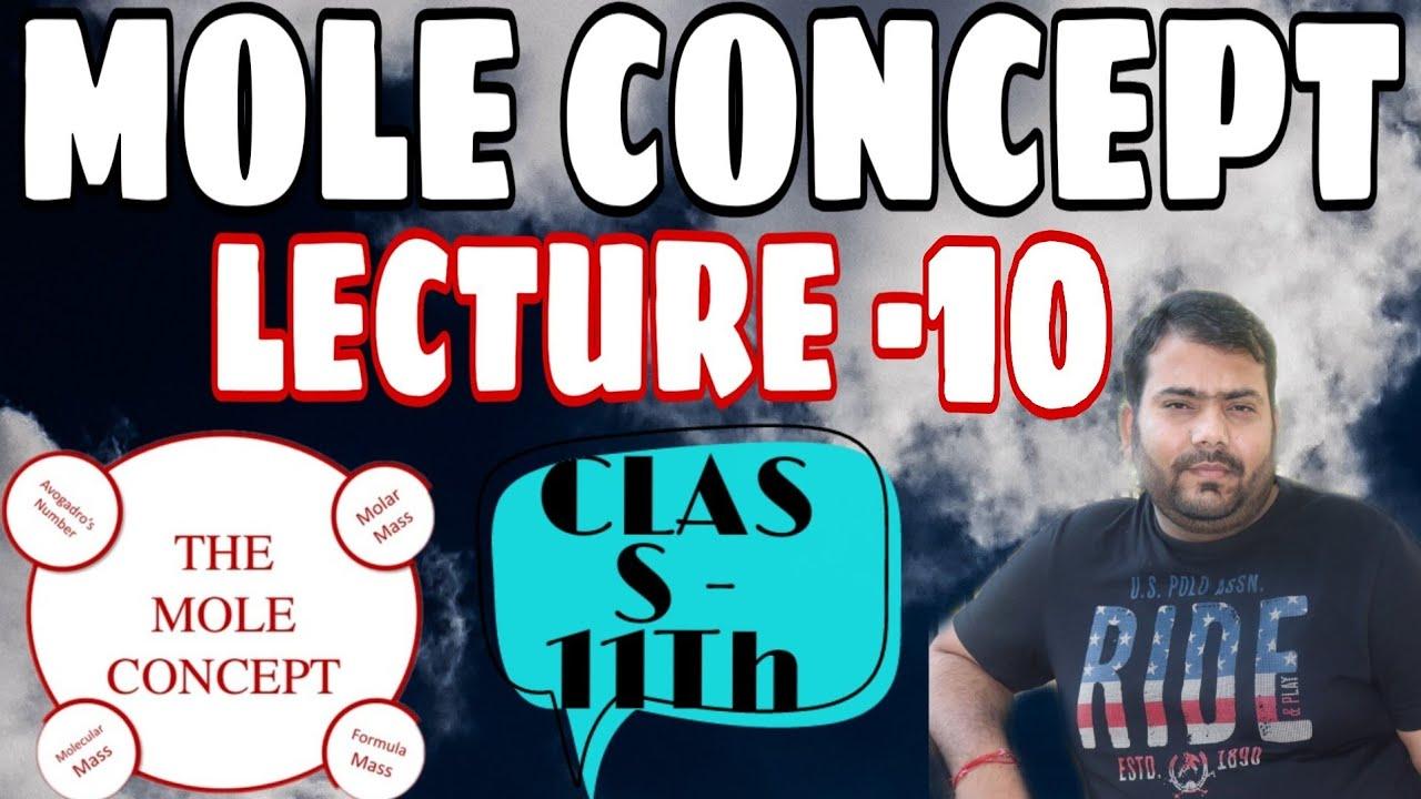 Mole Concept | Lecture - 10