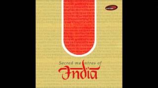 Chants I Raag parmeshwari - Sacred Mantras Of India (Devaki Pandit)