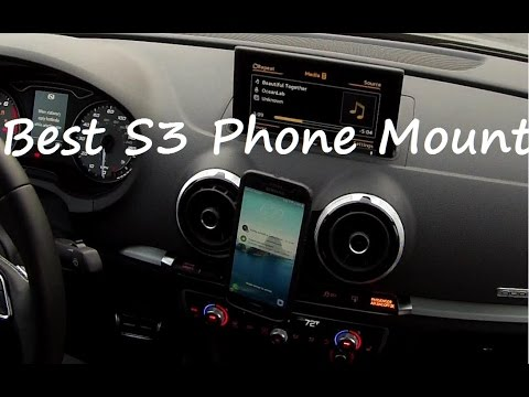 new concept d131c f7d2e The Best Smart Phone Mounting Solution for Audi A3/S3/RS3