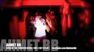 Ahmet BB   2012 Turkish Set Vol 1King Of The Turkish Remix 4810 Dk