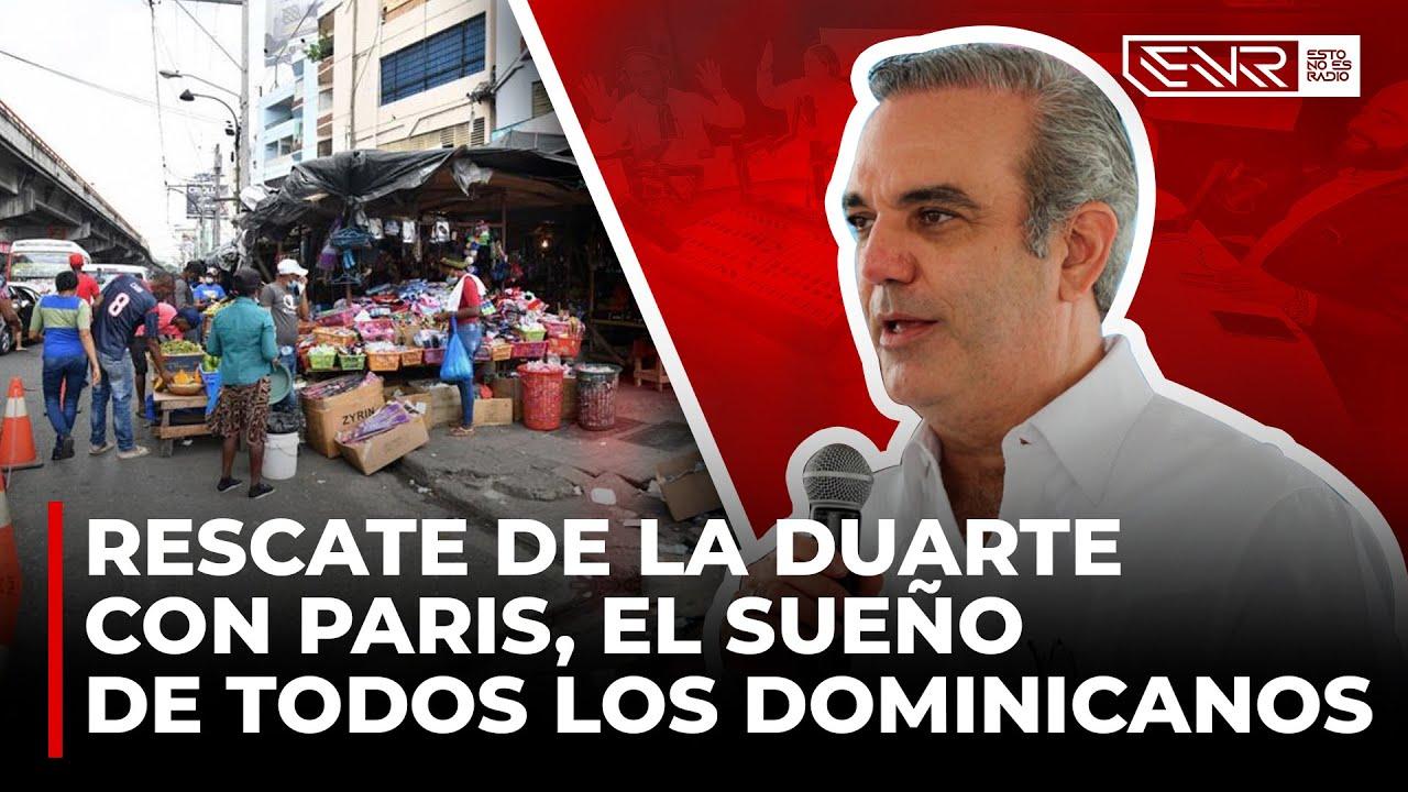 """UNA NUEVA """"DUARTE CON PARIS"""": EL SUEÑO DE TODOS LOS DOMINICANOS"""