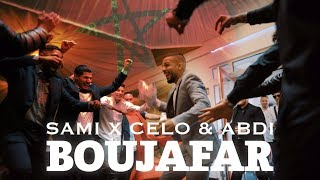 SAMI FEAT CELO & ABDI - BOUJAFAR (OFFICIAL VIDEO)