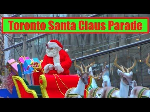 Toronto Santa Claus Parade 🇨🇦 2016