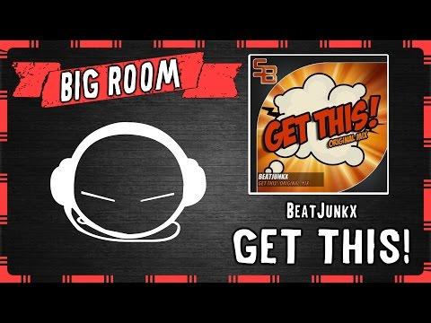 Beatjunkx - Get This! (Original Mix) [SB Records]