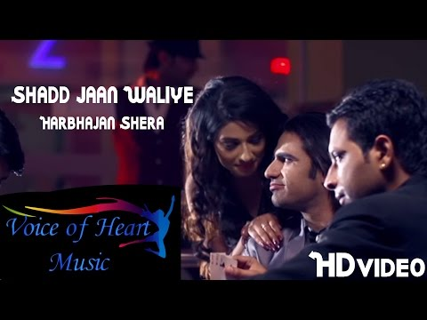 Shaad Jaan Waliye Harbhajan Shera Punjabi Song Video 2015 Voice of Heart Music