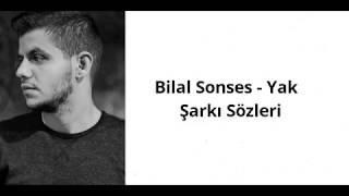 Bilal Sonses - Yak (Şarkı Sözleri)