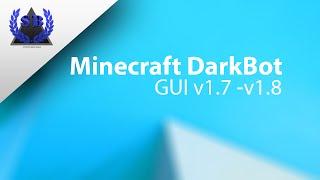 Minecraft Darkbot GUI 1.7 - 1.8 ( Official Version )