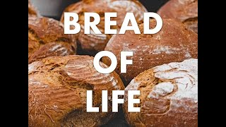 Bread of Life   Reverend Iain Osborne