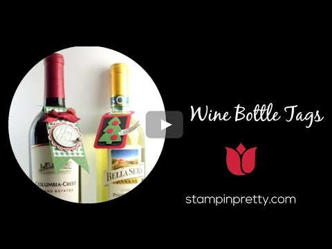 Stampin' Pretty Tutorial:  How To Create Wine Bottle Tags