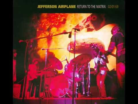 Jefferson Airplane   Return To The Matrix 02/01/68