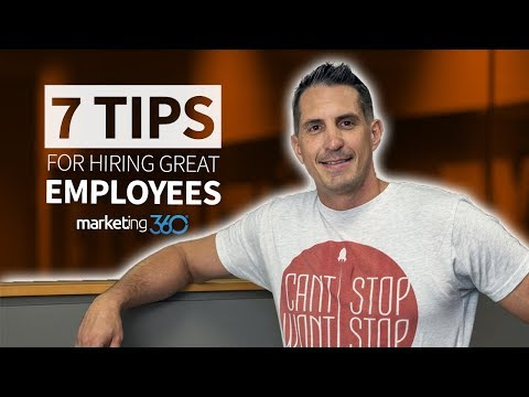 Recruiting Employees – 7 Tips To Hiring The Best | Marketing 360