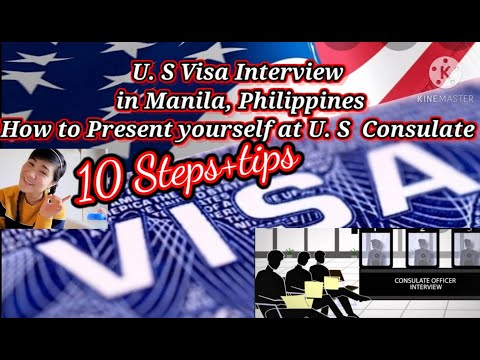 U.S visa interview| How to present yourself at U.S consulate| My Experience| 10 steps+tips